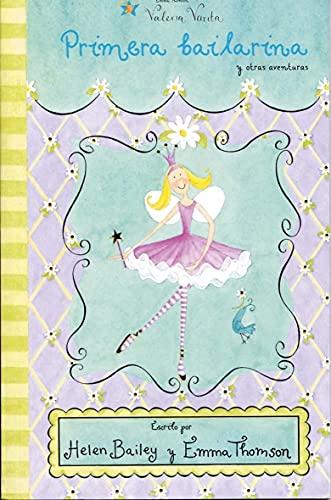 9788448818616: Primera Bailarina (Valeria Varita/ Felicity Wishes)