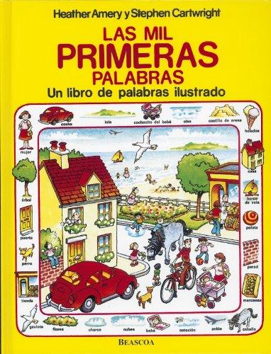 9788448820299: Las mil primeras palabras/ The First Thousand Words: Un libro de palabras ilustrado/ An Illustrated Book of Words (Spanish Edition)