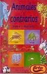 9788448821548: Animales y contrarios/ Animals Opposites: Mueve y descubre/ A Slide and Seek Book (Spanish Edition)