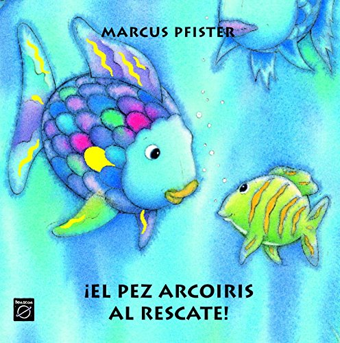 9788448821975: El Pez Arcoiris Al Rescate (Spanish Edition)