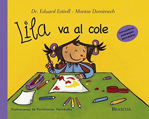 Lila va al cole: Dr. Eduard Estivill.