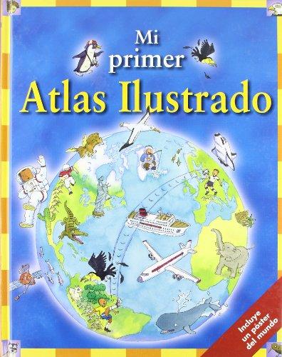 9788448822453: Mi Primer Atlas Ilustrado