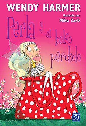 9788448823177: Perla y el bolso perdido / Pearlie and the Lost Handbag (Perla / Perlie) (Spanish Edition)