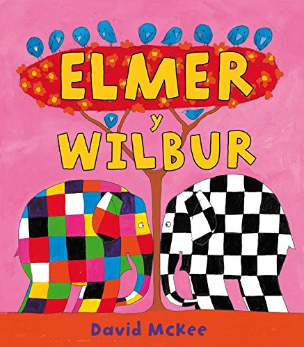 9788448823306: Elmer y Wilbur / Elmer and Wilbur (Spanish Edition)