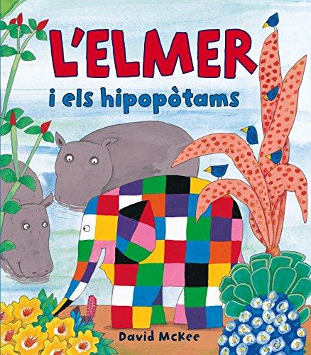 9788448823337: L'Elmer I Els Hipopòtams