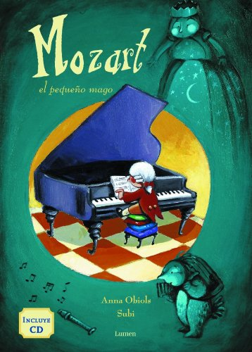 Mozart, El pequeno mago / Mozart, The Little Magician (Spanish Edition) Llopart, Anna Obiols and Palacio, Carla - Llopart, Anna Obiols and Palacio, Carla