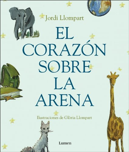 9788448823900: El corazon sobre la arena/ The Heart Over the Sand (Spanish Edition)