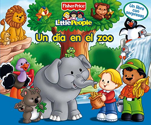 9788448824280: Un día en el zoo (Fisher-Price) (FISHER PRICE. LITTLE PEOPLE)