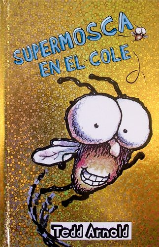 9788448824853: La supermosca a L'escola / Fly Guy Goes to School (Supermosca / Fly Guy) (Spanish Edition)