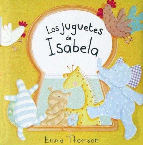 9788448825058: Los Juguetes De Isabela/ Isabel's Toys (Spanish Edition)