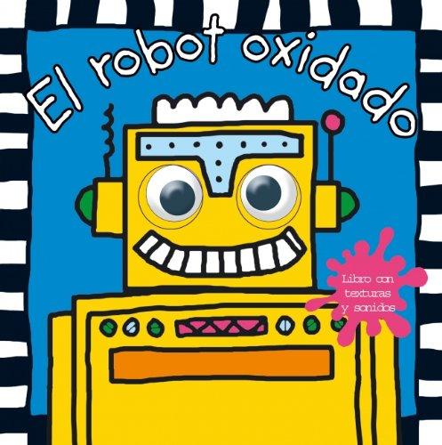 9788448825102: El robot oxidado (OJOS MAGICOS)