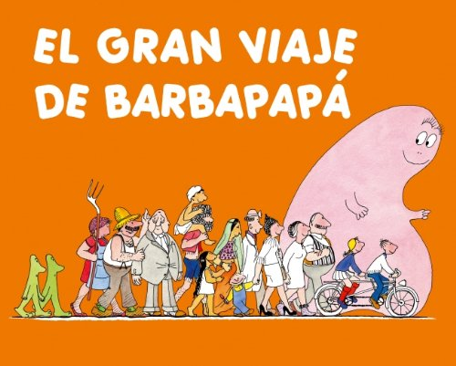 9788448825218: El gran viaje de Barbapapa / The Great Trip of Barbapapa (Spanish Edition)