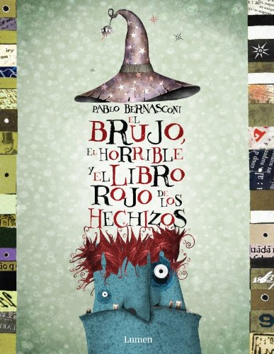 9788448825379: El Brujo, El Horrible Y El Libro Rojo/ The Witch, The Horrible and the Red Book (Spanish Edition)