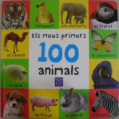 9788448825744: Els meus primers 100 animals (LES MEVES PRIMERES PARAUL)