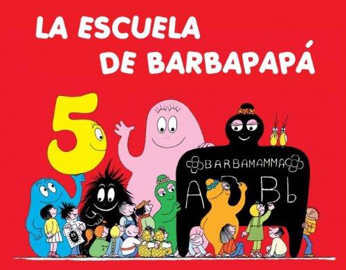 La escuela de Barbapapa/ Barbapapa's School (Spanish Edition) (9788448826345) by Annette Tison; Talus Taylor
