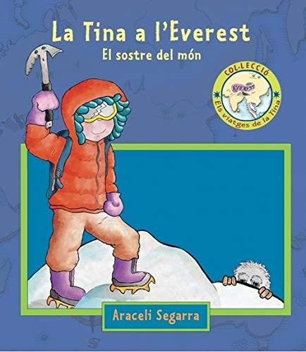 9788448826840: La Tina a l'Everest (ELS VIATGES DE LA TINA)