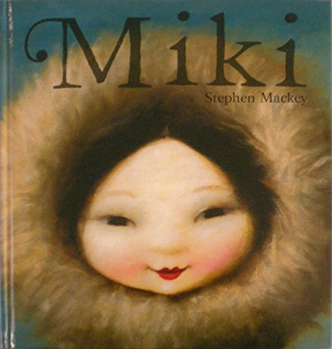Miki (Spanish Edition) (8448827988) by Stephen Mackey