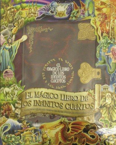 9788448828226: El mágico libro de los infinitos cuentos (TITULO UNICO)