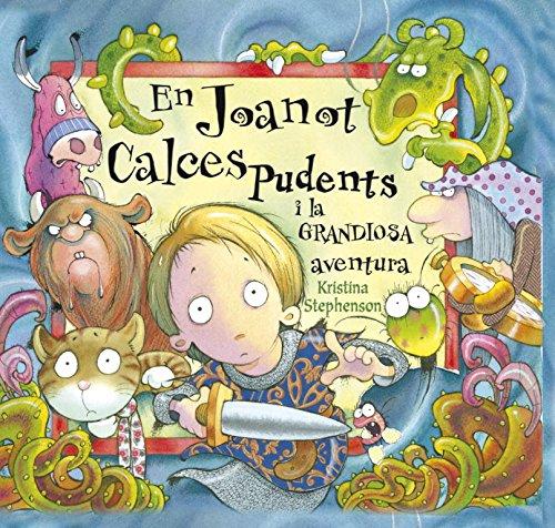 9788448828875: En Joanot Calces Pudents i la grandiosa aventura (JA SE LLEGIR)