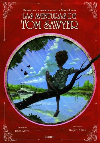 9788448829704: Las aventuras de Tom Sawyer/ The Adventures of Tom Sawyer: Basado en la obra original de Mark Twain/ Based on the Original Work of Mark Twain