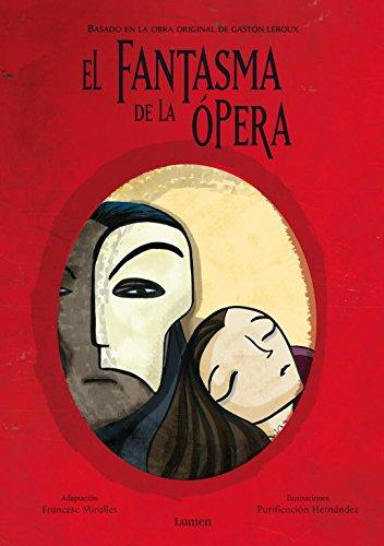 9788448830526: El fantasma de la Ópera (Lumen ilustrados)