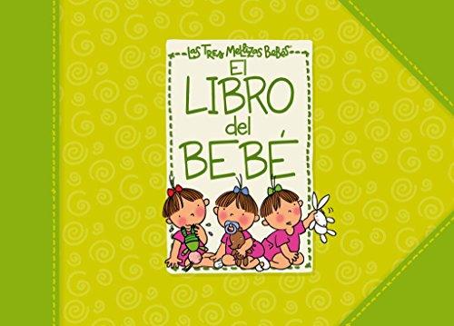 9788448830946: El libro del bebe de las Tres Mellizas