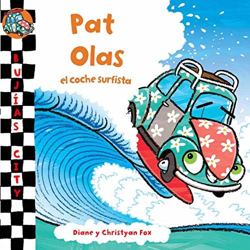 9788448831219: Pat Olas, el coche surfista