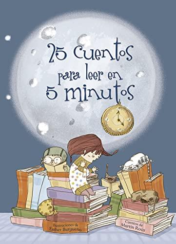 9788448831318: 25 cuentos para leer en 5 minutos (MIS PRIMEROS CUENTOS)