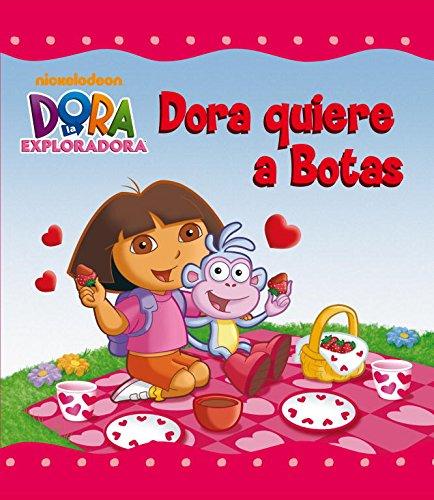 9788448832025: Dora quiere a Botas (Dora la exploradora)