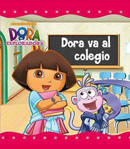 9788448832063: Dora va al colegio (Dora la exploradora)