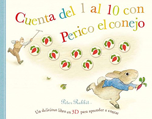 Cuenta del 1 al 10 con perico el conejo/Peter Rabbit 10 Juicy Radishes (Spanish Edition) (9788448832285) by Beatrix Potter