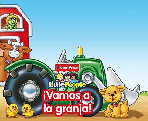 9788448832889: ¡Vamos A La Granja! (FISHER PRICE. LITTLE PEOPLE)