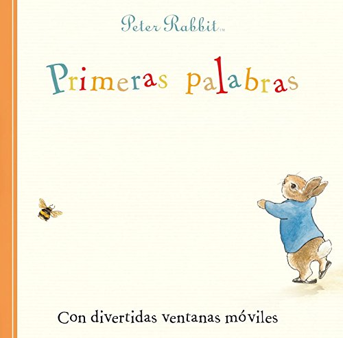 9788448833619: Primeras palabras / First Words: Con divertidas ventanas móviles / A Slide and See Book (Peter Rabbit) (Spanish Edition)