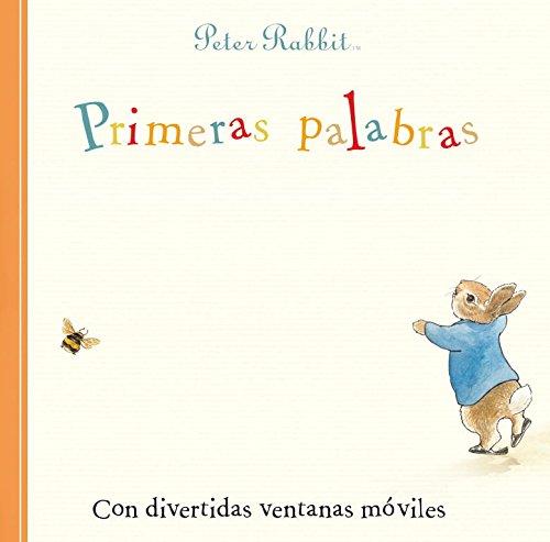 9788448833619: Primeras palabras / First Words: Con divertidas ventanas móviles / A Slide and See Book (Peter Rabbit) (Spanish Edition)