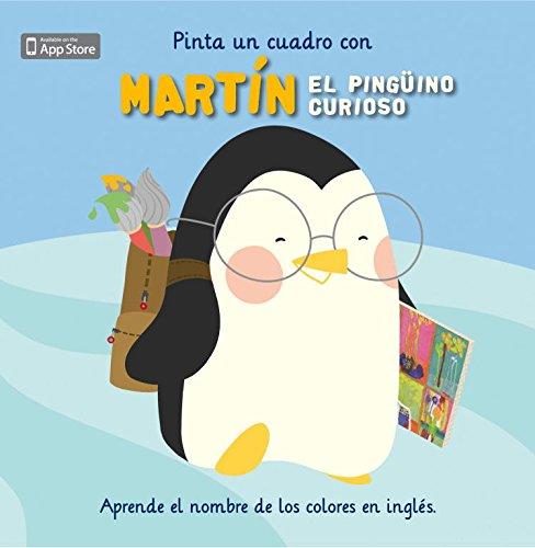 9788448834012: Pinta un cuadro con Martín el pingüino curioso