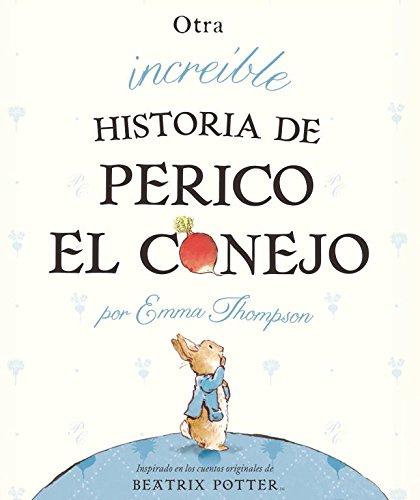9788448834050: Otra increíble historia de Perico el conejo (Beatrix Potter)