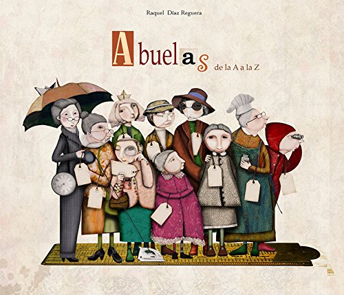 9788448834722: Abuelas de la A a la Z / Granmother's From A to Z (Spanish Edition)