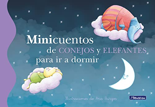 9788448834784: Minicuentos de conejos y elefantes para ir a dormir / Short Stories About Rabits And Elefants To Go To Bed (Minicuentos / Short Stories) (Spanish Edition)