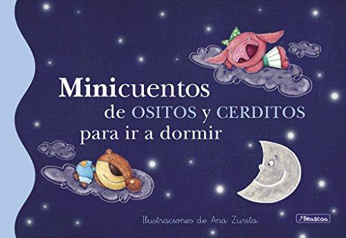 9788448834791: Minicuentos de ositos y cerditos para ir a dormir / Short Stories About Bears And Pigs To Go To Bed (Minicuentos / Short Stories) (Spanish Edition)