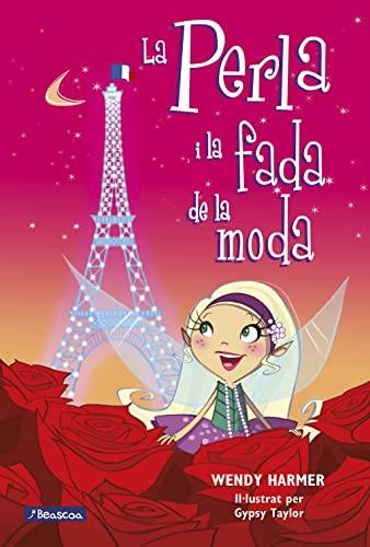 9788448834814: La Perla i la fada de la moda (La Perla)