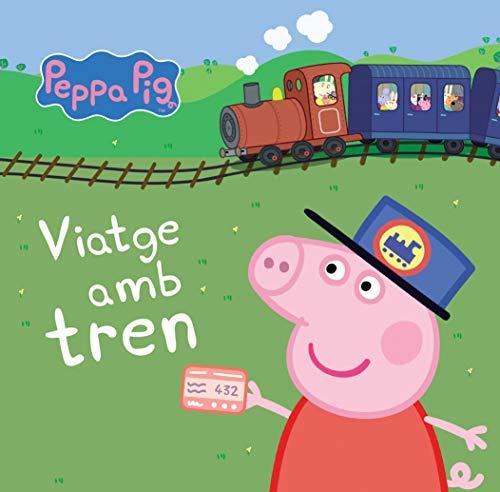 9788448834883: Viatge amb tren (La Porqueta Pepa. Mans petitones)