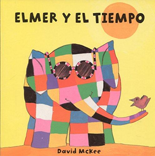 9788448835323: Elmer y el tiempo