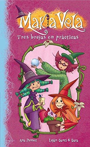 9788448835705: Tres brujas en prácticas (Serie Makia Vela 9)