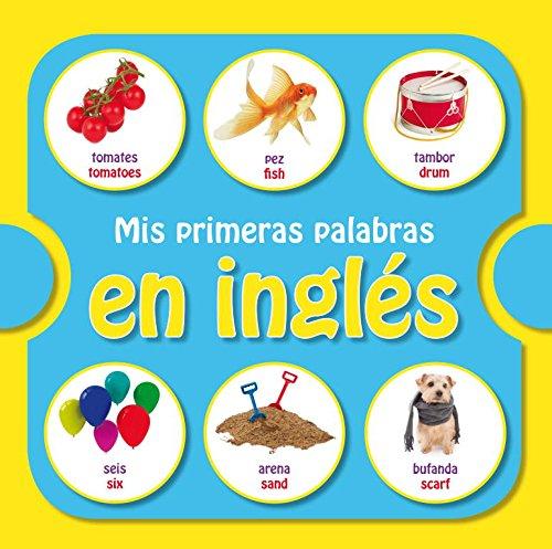 9788448835767: Mis primeras palabras en inglés (MIS PRIMERAS PALABRAS EN INGLES)