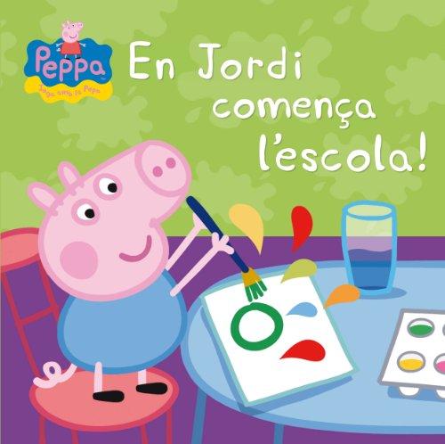 9788448837853: En Jordi Comença L'Escola! La Porqueta Pepa. Primeres Lectures