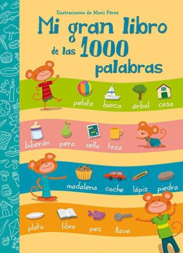 9788448843595: Mi gran libro de las 1000 palabras (Mis primeras palabras)