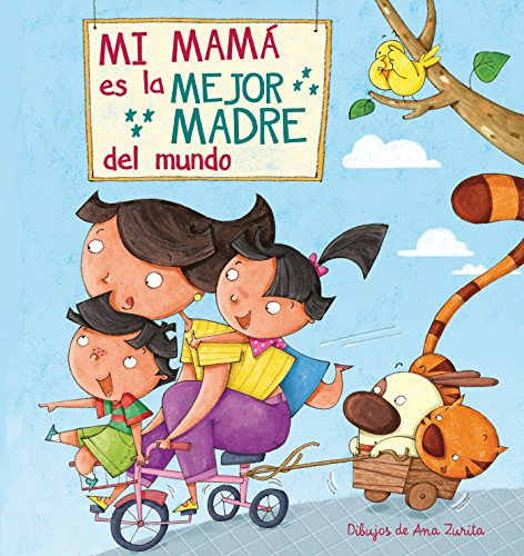 9788448843922: Mi máma es la mejor madre del mundo / My Mom is the best Mom in the World (Spanish Edition)