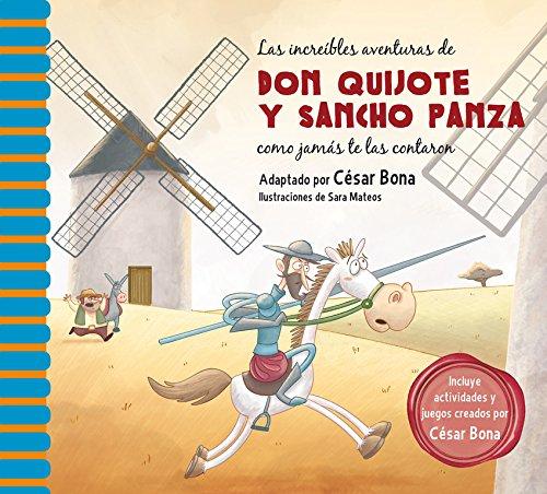 9788448844844: Las increíbles aventuras de Don Quijote y Sancho Panza: Una nueva manera de leer El Quijote (Spanish Edition)