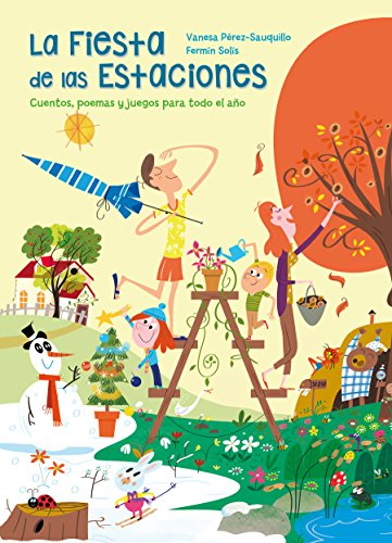 9788448846879: La fiesta de las estaciones / The Party of the Seasons. Stories, poems and games for all the year (Spanish Edition)