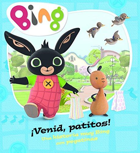 9788448848002: ¡Venid, patitos! (Un cuento de Bing): Una historia muy Bing con pegatinas
